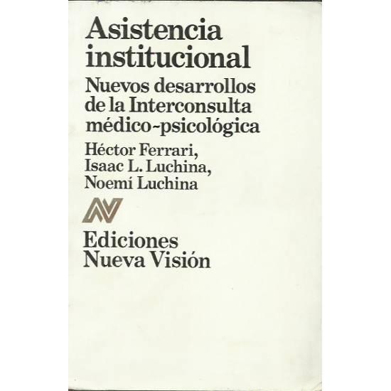 Asistencia institucional Interconsulta medico-psicológica