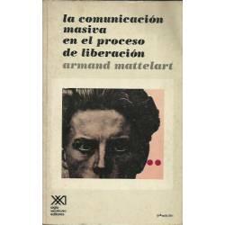 La comunicación masiva en el proceso de liberación