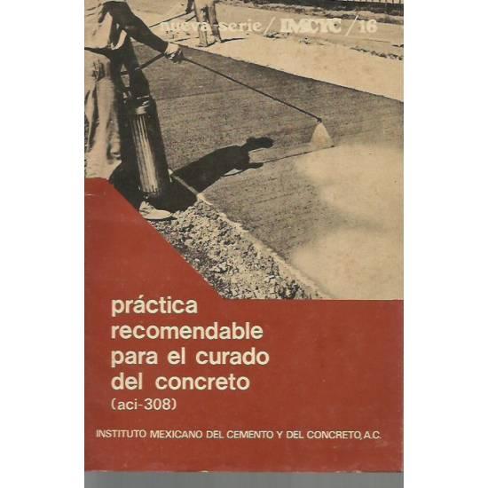 Práctica recomendable para el curado del concreto