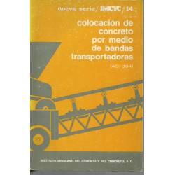 Colocación del concreto por medio de bandas transportadoras