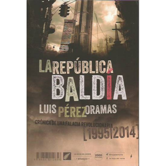 La República baldía (Venezuela 1995-2014)