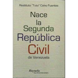 Nace la Segunda República Civil de Venezuela