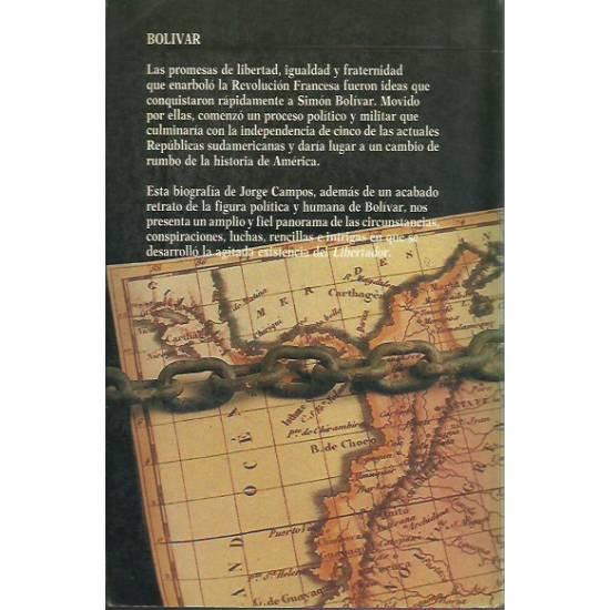 Bolívar (biografía) por Jorge Campos
