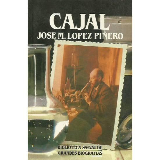 Ramón y Cajal (biografía) por José M. López Piñero