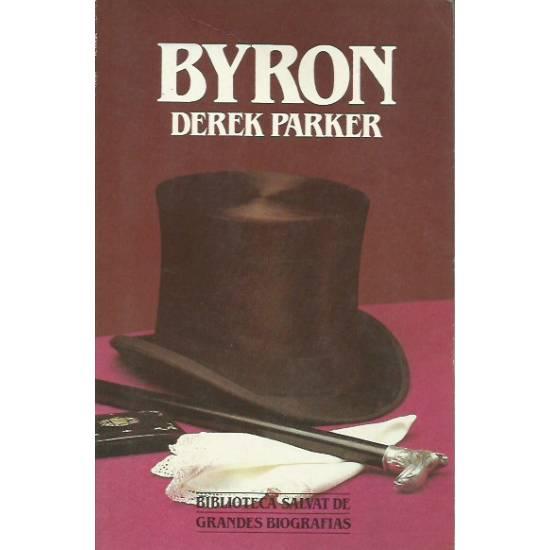 Byron (biografía) por Derek Parker