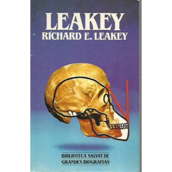 Leakey (biografía) por Richard E. Leakey
