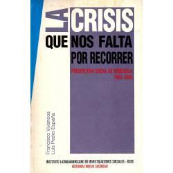 La crisis que nos falta por recorrer. Prospectiva social de Venezuela 1992-2005