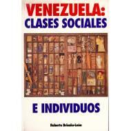 Venezuela: Clases sociales e individuos. Un enfoque pluriparadigmatico