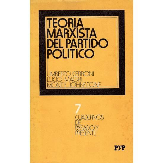 Teoria Marxista del Partido Politico. Vol. 1 Y 3