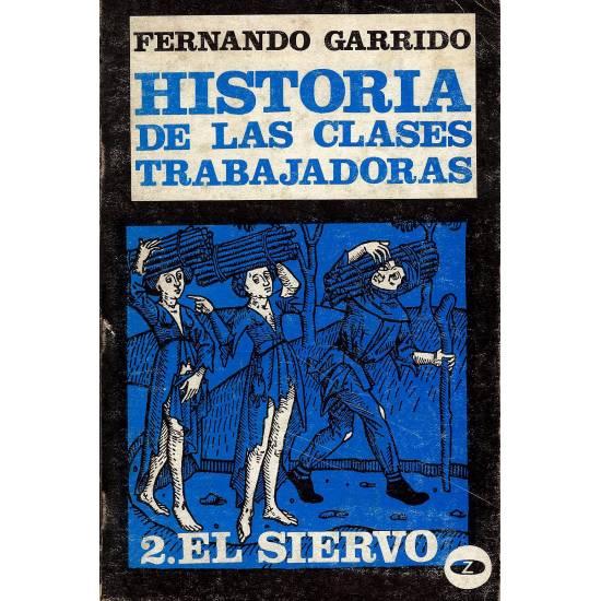 Historia de las clases trabajadoras (2 Tomos)