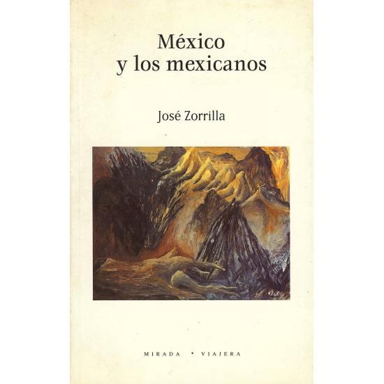 Mexico y los mexicanos