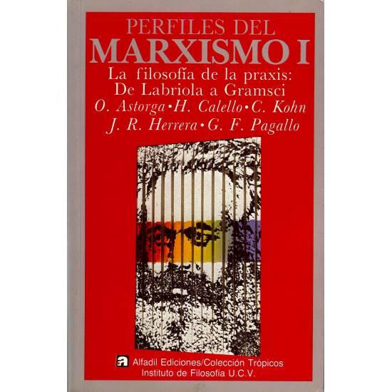 Perfiles del Marxismo I