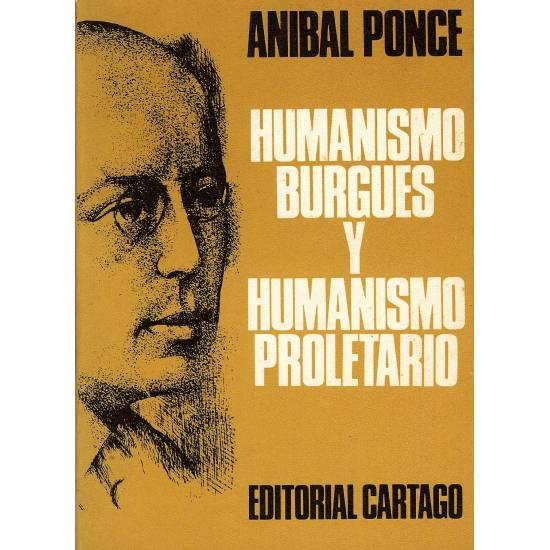 Humanismo burgues y humanismo proletario