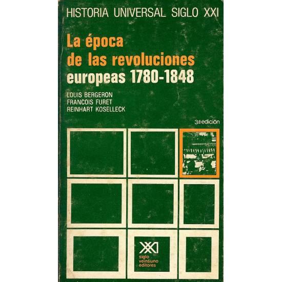 La epoca de las revoluciones europeas 1780-1848