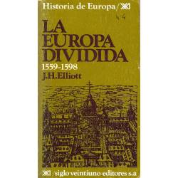 La Europa dividida (1559-1598)