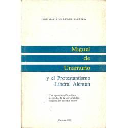 Miguel de Unamuno y el Protestantismo Liberal Aleman