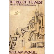 The Rise of the West  A Historiy of the Human Community