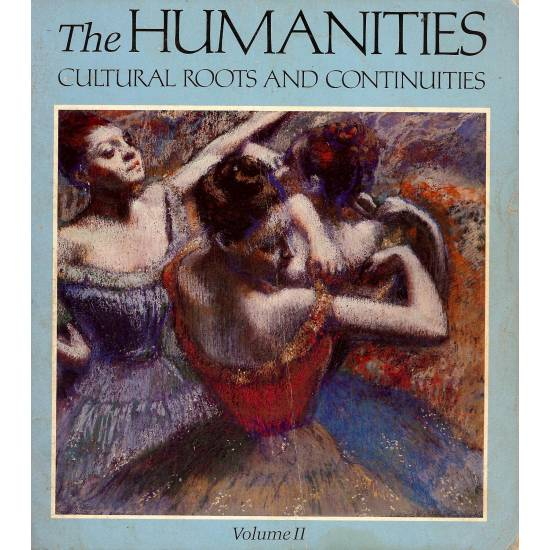The Humanities  Cultural roots and continuities. (2 tomos)