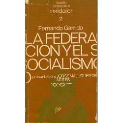 La federacion y el socialismo