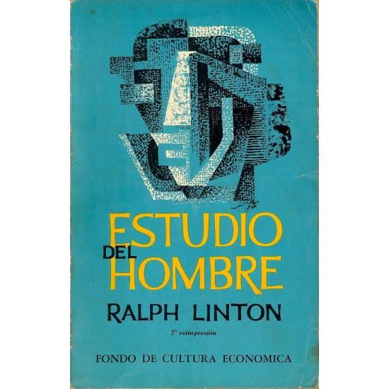 Estudio del Hombre  Ralph Linton