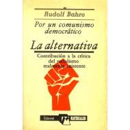 Por un comunismo democratico La alternativa  Contribucion a la critica del socialismo realmente existente