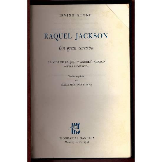 Raquel Jackson  Un gran corazon