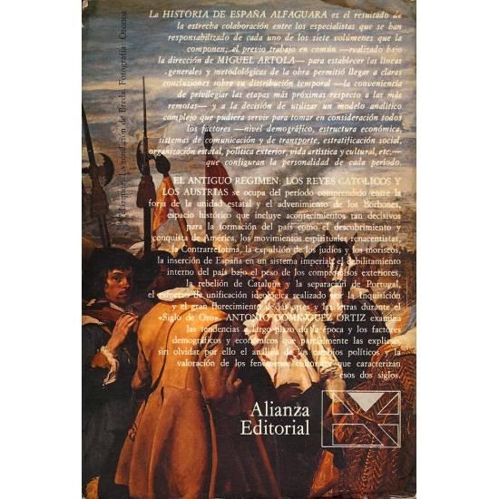 El Antiguo Regimen: Los Reyes Catolicos y los Austrias