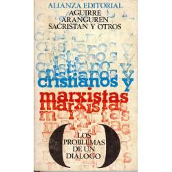Cristianos y marxistas: los problemas de un dialogo
