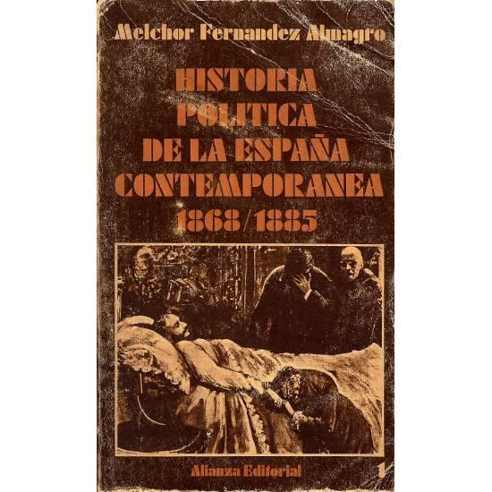 Historia politica de la Espana contemporanea (2 tomos)
