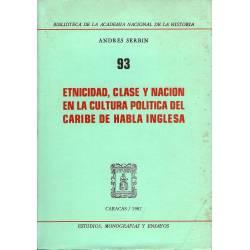 Etnicidad, clase y nacion en la cultura politica del Caribe de habla inglesa
