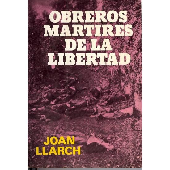 Obreros martires de la libertad