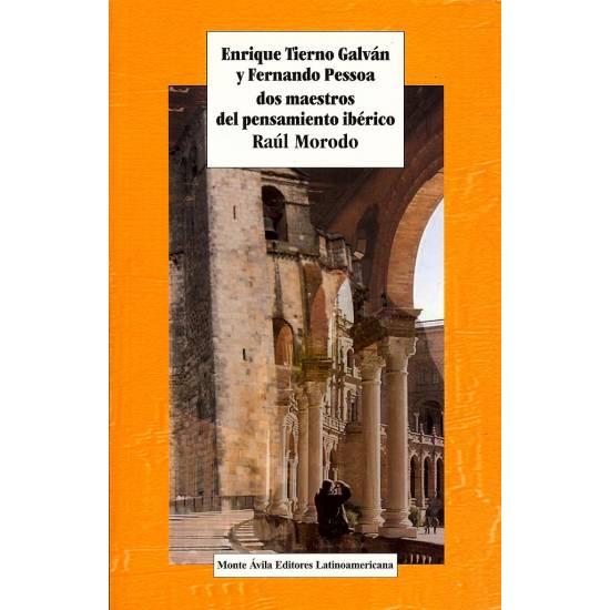 Enrique Tierno Galvan y Fernando Pessoa