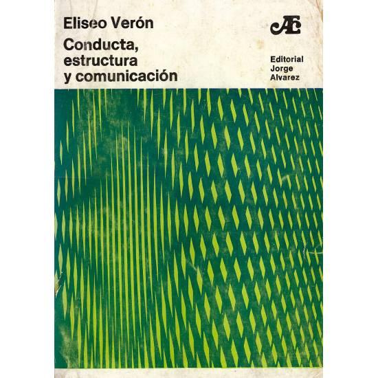 Conducta estructura y comunicación