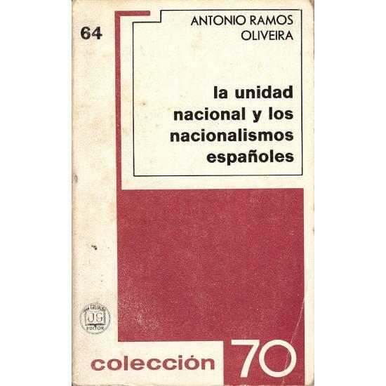 La unidad nacional y los nacionalismos espanoles