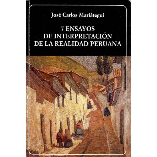 Siete Ensayos de interpretacion de la realidad peruana