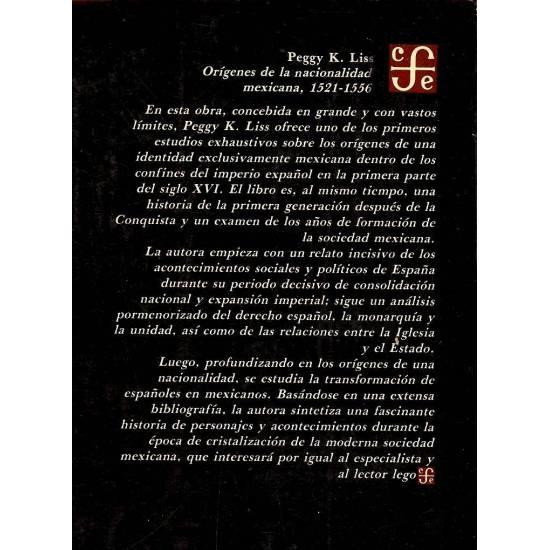 Origenes de la nacionalidad mexicana (1521-1556). La formacion de una nueva sociedad