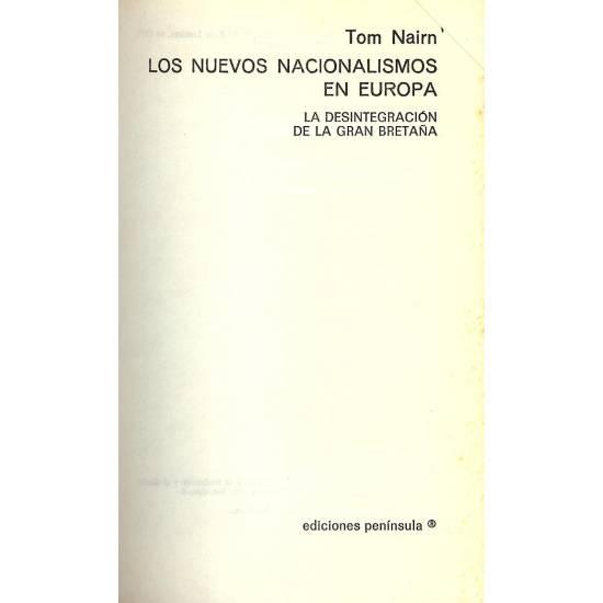 Los nuevos nacionalismos en Europa. La desintegracion de la Gran Bretana