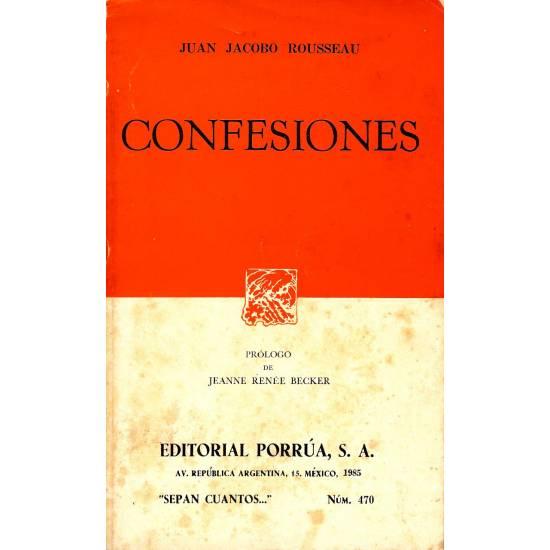 Confesiones. Juan Jacobo Rousseau