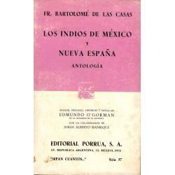 Los indios de Mexico y Nueva Espana. Antologia