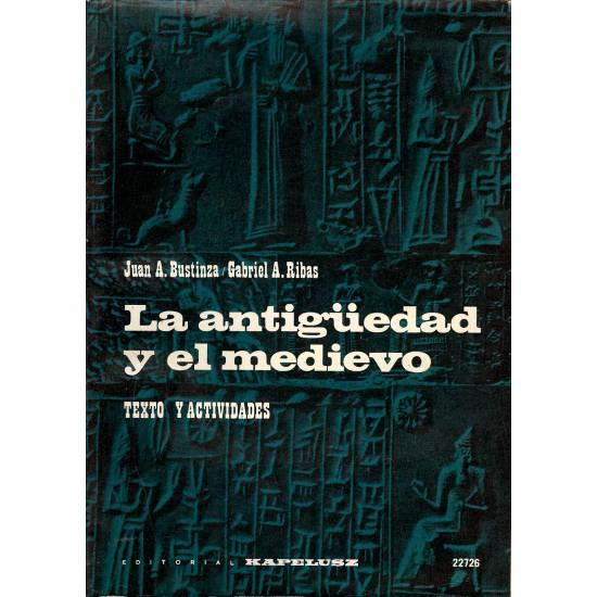 La antiguedad y el medioevo