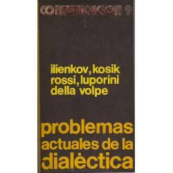 Problemas actuales de la dialectica