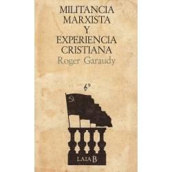 Militancia marxista y experiencia cristiana