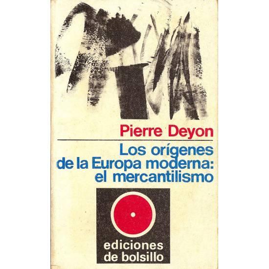 Los origenes de la Europa moderna: el mercantilismo