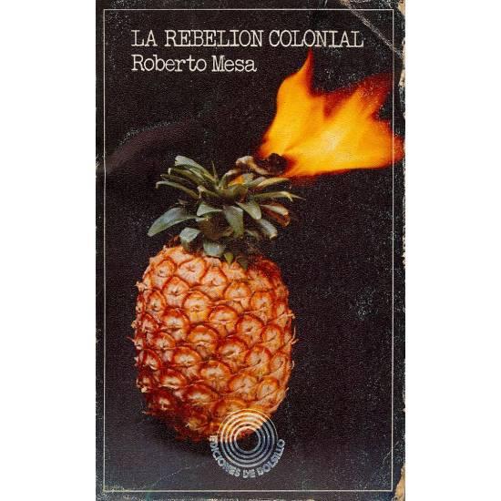 La rebelion colonial