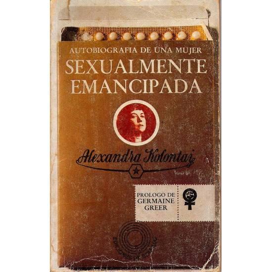 Sexualmente emancipada. Autobiografia de una mujer.
