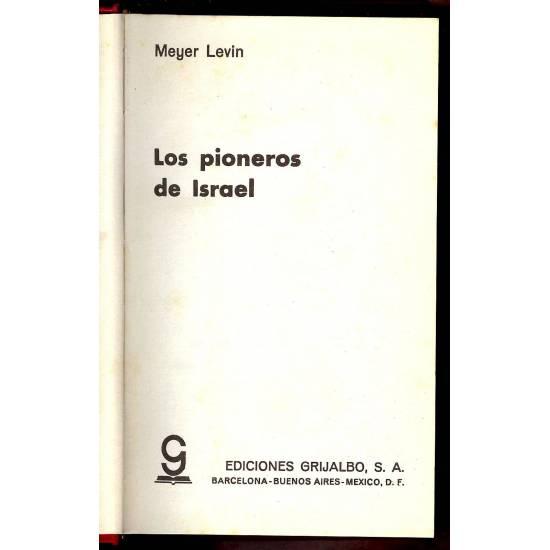 Los pioneros de Israel