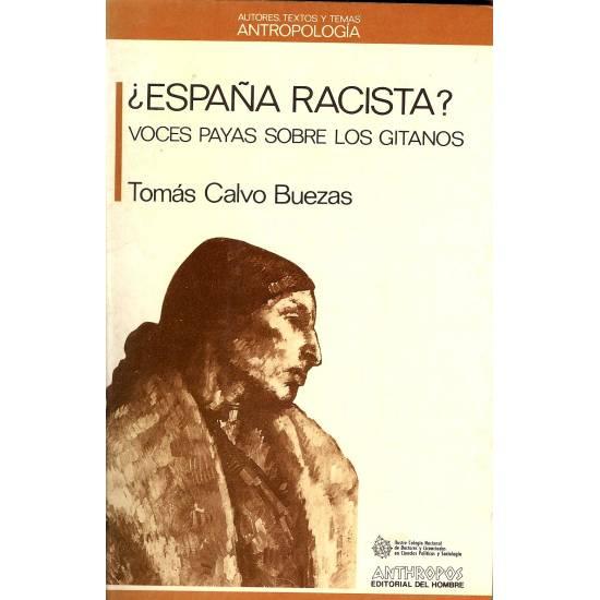 Espana racista? Voces payas sobre gitanos